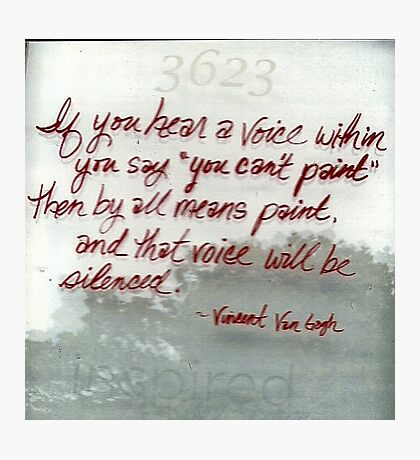 Quote By Vincent Van Gogh Photographic Print