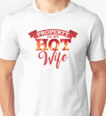 Property of My Hot Wife Unisex T-Shirt