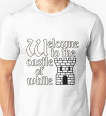 Welcome to the Castle of White T-Shirt