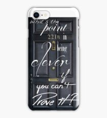 What's the Point in Being Clever...? iPhone Case/Skin