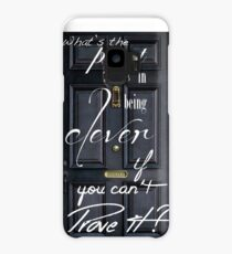 What's the Point in Being Clever...? Case/Skin for Samsung Galaxy