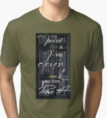 What's the Point in Being Clever...? Tri-blend T-Shirt