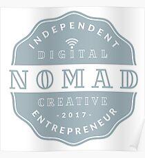 Digital Nomad - Independent Digital Nomad Creative Entrepreneur  Poster