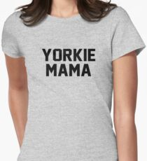 yorkie mama Womens Fitted T-Shirt