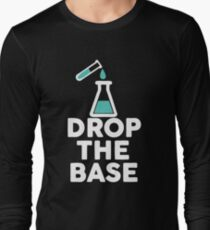 Drop The Base Chemistry Long Sleeve T-Shirt