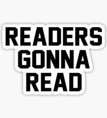 readers gonna read Sticker
