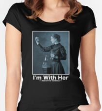 Science March — I'm With Marie Curie Women's Fitted Scoop T-Shirt