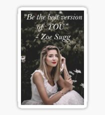 Zoe Sugg - Be The Best YOU  Sticker