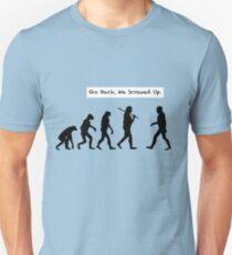 Go Back, We Screwed Up Unisex T-Shirt
