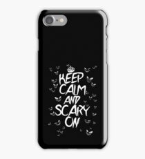 Keep Calm & Scary On iPhone Case/Skin