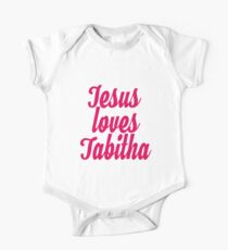 Jesus loves Tabitha Kids Clothes