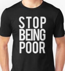 milo - stop being poor Unisex T-Shirt