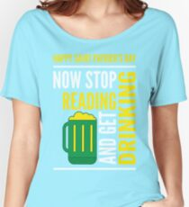 Saint Patrick's Day fun Women's Relaxed Fit T-Shirt