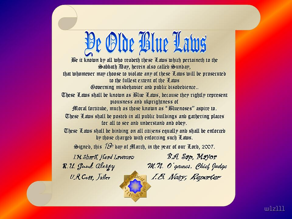 Ye Olde Blue Laws by w1z111