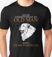 Never Underestimate Old Man Geart Pyrencees T-Shirt