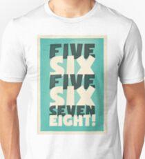 Lindy Lyrics - 5, 6, 5, 6, 7, 8 Unisex T-Shirt