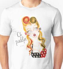 Oh Puddin'! T-Shirt
