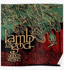 Lamb of God - Ashes of the wake Poster