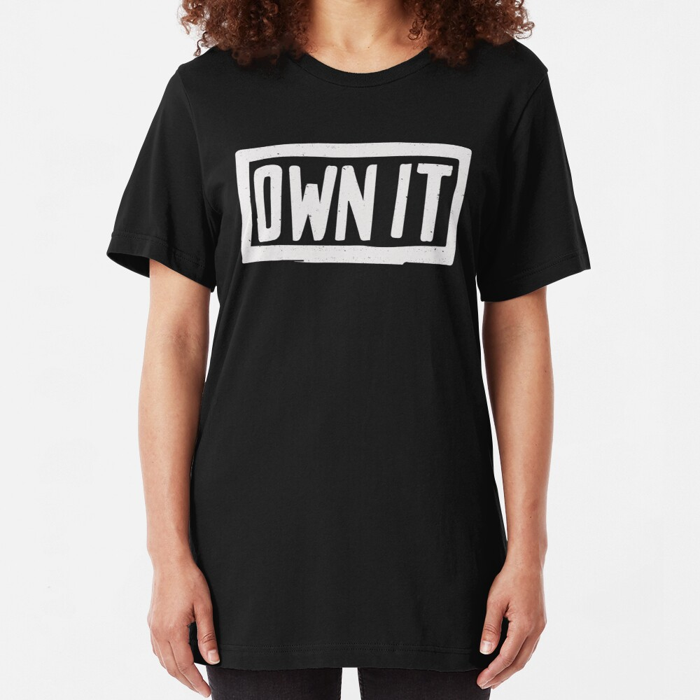 OWN IT Slim Fit T-Shirt