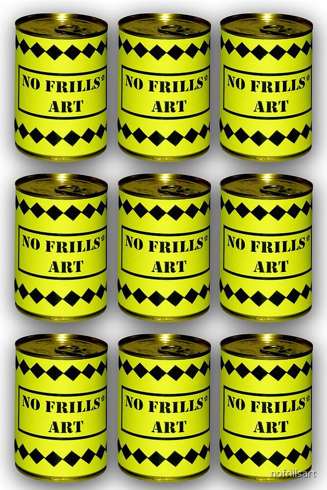 No Frills* Art cans (Face Up)  by nofrillsart