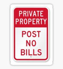 private property - post no bills  Sticker