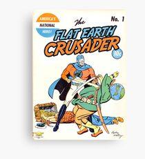 Flat Earth Crusader Great Design (Flat Earth) Canvas Print