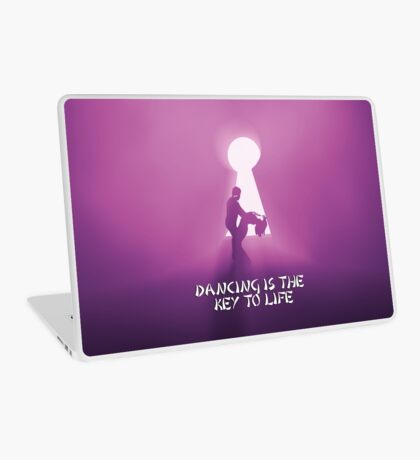 Dancing is the key to life Laptop Skin