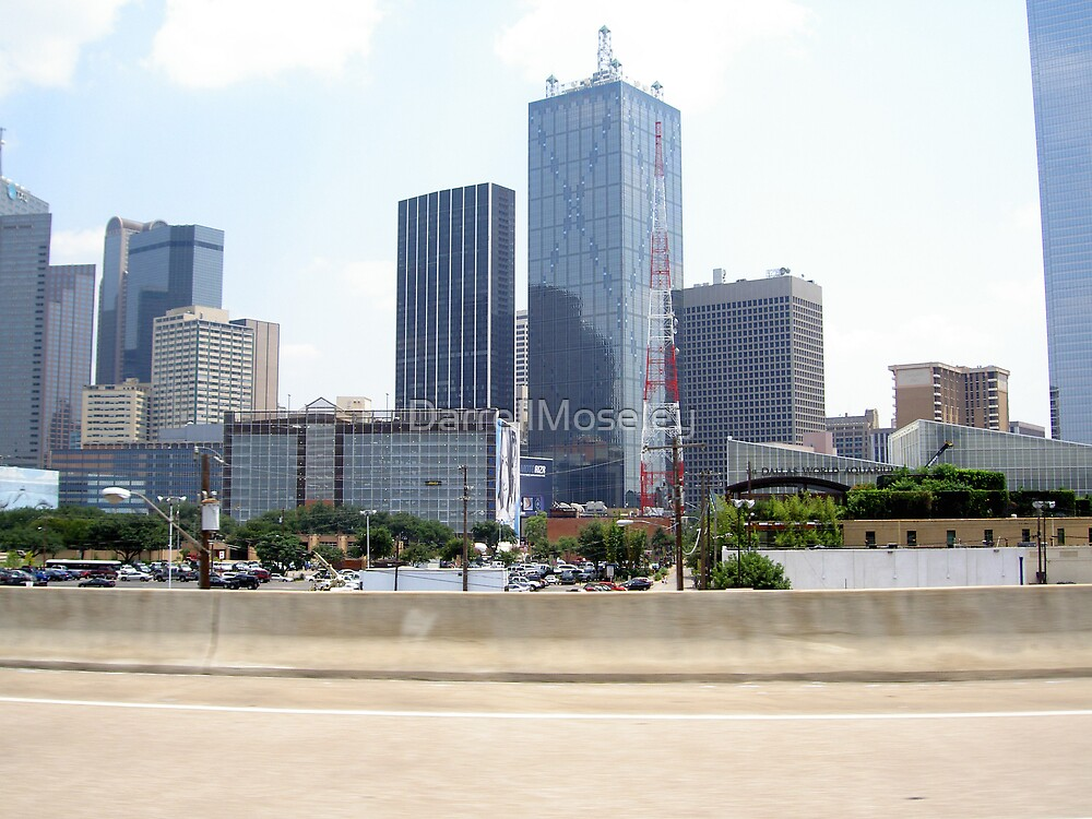DALLAS, TEXAS PASSING YOU BY! by DarrellMoseley