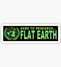 Dare to Research Flat Earth Stickers Sticker