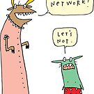 Let's Network by fishcakes