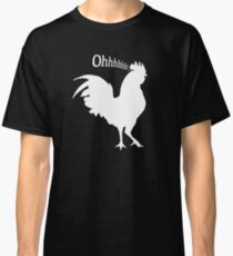 Oh Cock! Classic T-Shirt