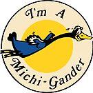 I'm a Michi-Gander Vintage by hilda74