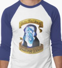 What's the Use of Feeling Blue?  T-Shirt