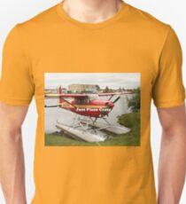 Just plane crazy: float plane 22 Unisex T-Shirt