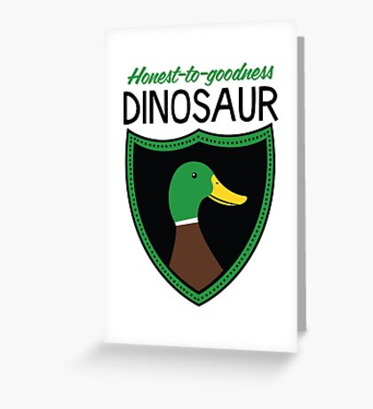 Honest-To-Goodness Dinosaur: Duck (on light background) Greeting Card