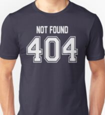 Error 404 - Not Found - White Letters T-Shirt