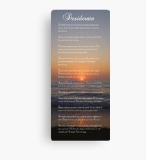 The DESIDERATA Canvas Print