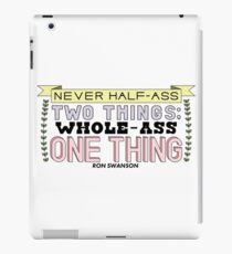 Ron Swanson Parks and Recreation Quote iPad Case/Skin