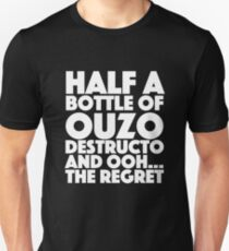 Spaced - Half a bottle of ouzo destructo and ohh… the regret Unisex T-Shirt