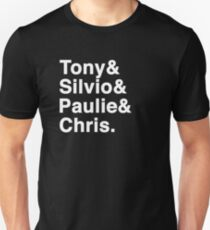 Tony & Silvio & Paulie & Chris. Unisex T-Shirt