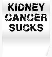 Kidney Cancer T Shirt Poster