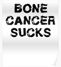 Bone Cancer T Shirt Poster