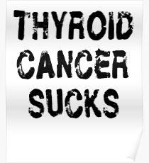 Thyroid Cancer T Shirt Poster