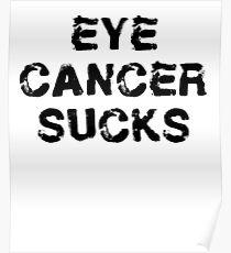 Eye Cancer T Shirt Poster