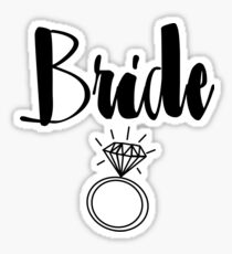 "Cute Wedding, Bridal, Engagement ""Bride"" with ring Sticker"