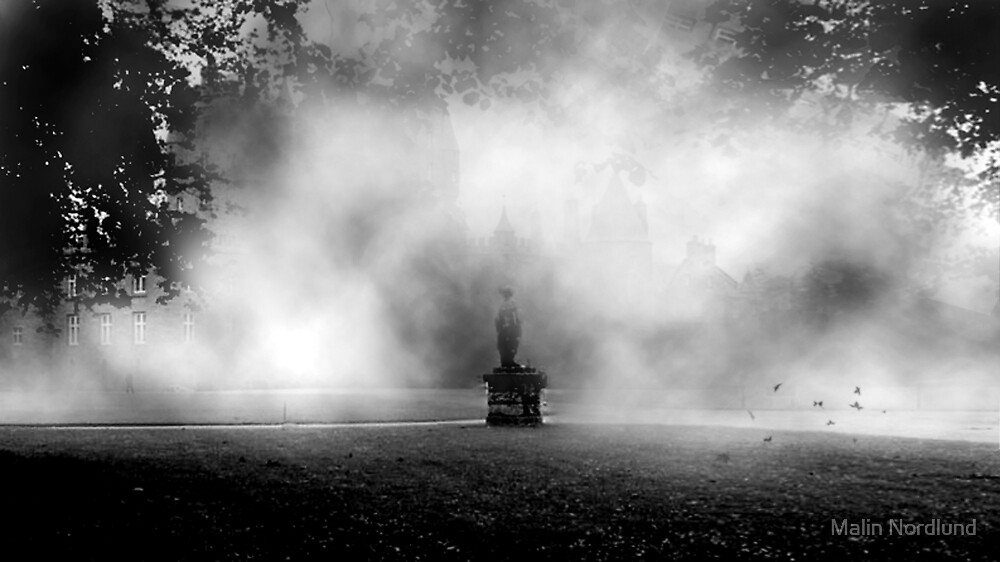and so the mist surrounded him... by Malin Nordlund