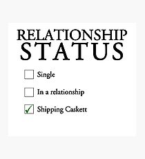 Relationship status - caskett Photographic Print