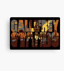 Gallifrey Stands Canvas Print