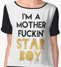 I'M A MOTHERFUCKING STARBOY Chiffon Top