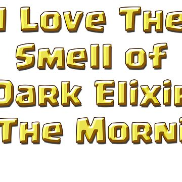 I Love The Smell of Dark Elixir by ADHDDESIGN